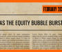 Has the Equity Bubble Burst?