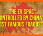 Faraday Future – The EV SPAC Controlled by China's Most Famous Fraudster